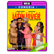 Cómo ser un Latin Lover (2017) WEB-DL 1080p Audio Dual Latino-Ingles
