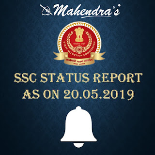 SSC   Status Report As On 20.05.2019