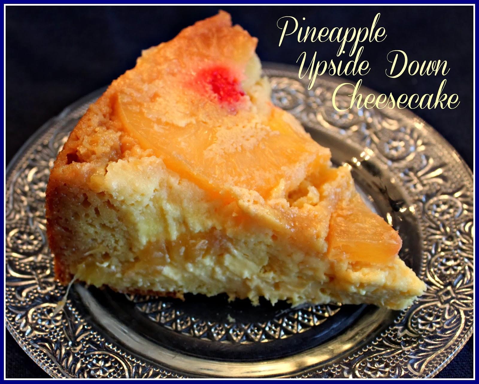 Sweet Tea And Cornbread Pineapple Upside Down Cheesecake