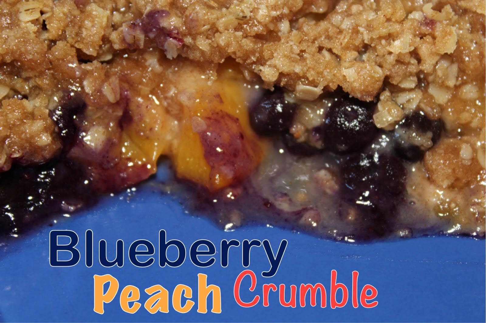 Living on Cloud Nine: BLUEBERRY PEACH CRUMBLE