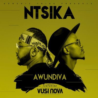 Ntsika  Feat. Vusi Nova