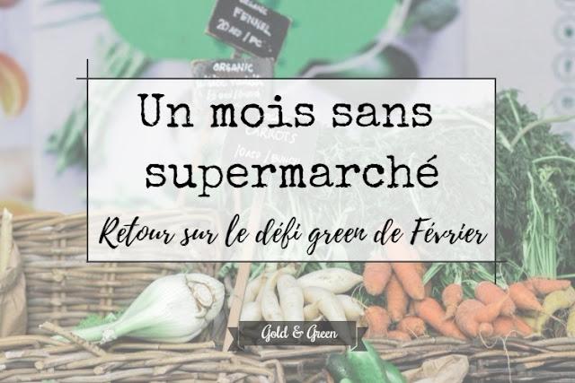 defigreen-goldandgreen-fevrier-sans-supermarche