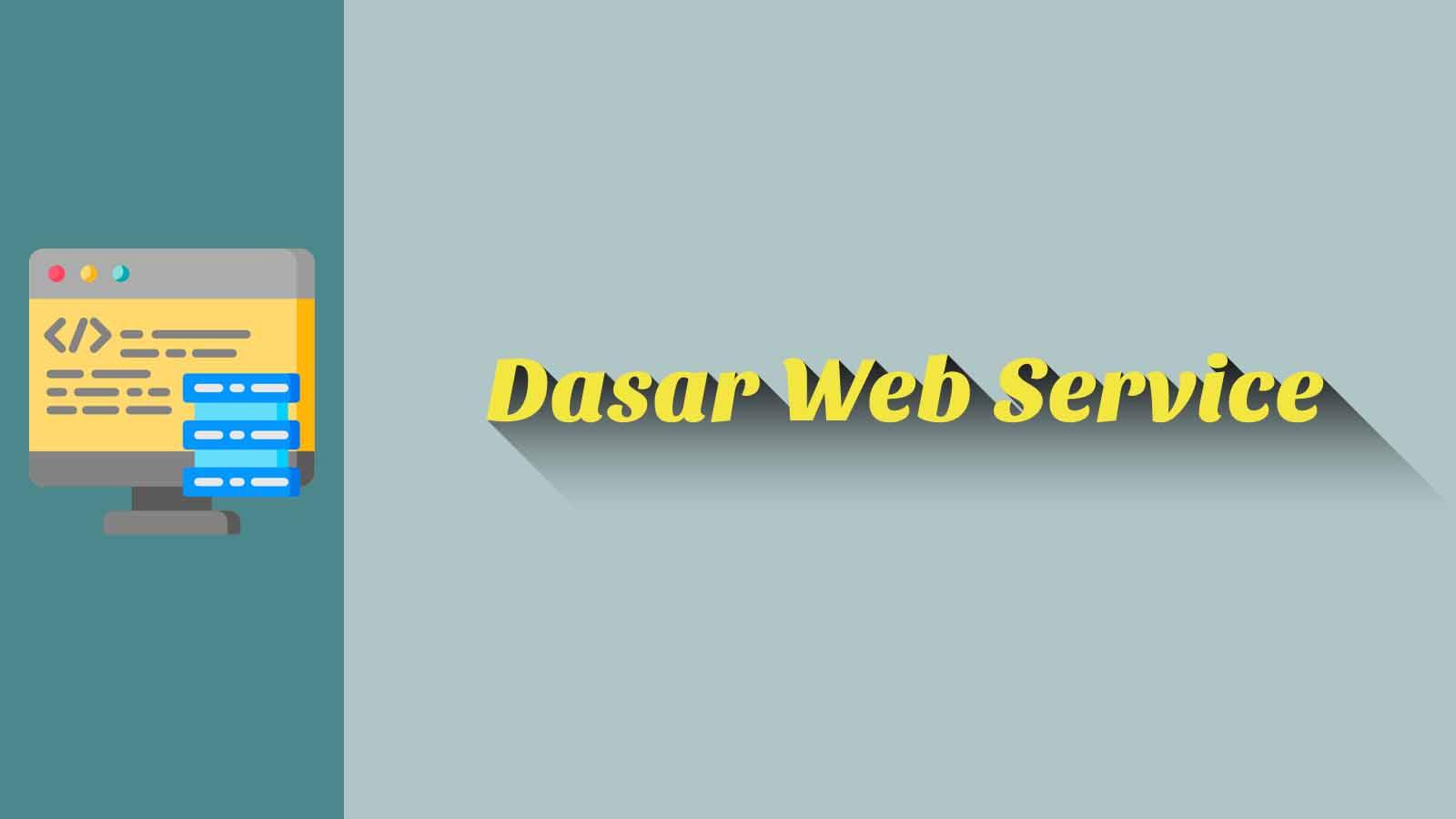 Dasar Web Service