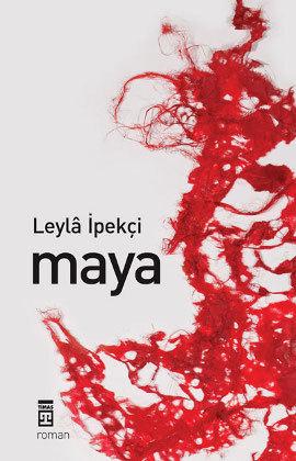 Maya - Leyla İpekçi