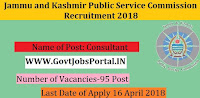 Jammu and Kashmir Public Service Commission Recruitment 2018– 95 Consultant