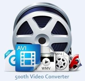 تنزيل برنامج محول الفيديوهات 500th Video Converter احدث اصدار