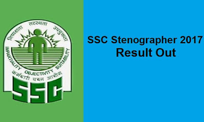 SSC Stenographer (C & D) 2017 Result Out