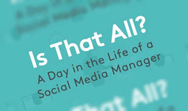 Is That All? A Day In The Life Of a Social Media Manager
