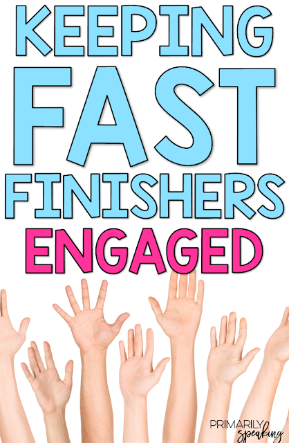 Activities to Keep Fast Finishers On Task