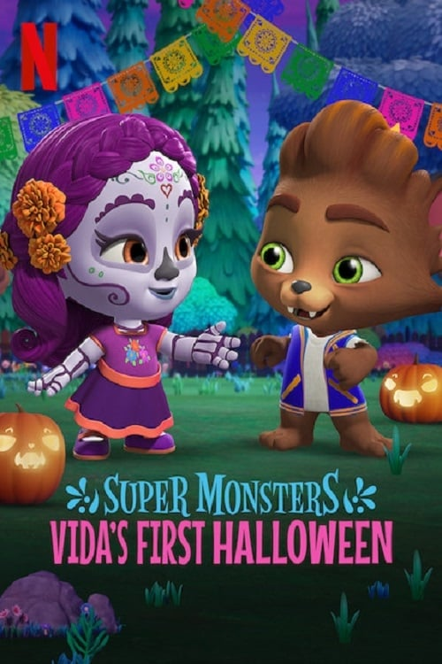 Xem Phim Hội Quái Siêu Cấp: Halloween Đầu Tiên Của Vida - Super Monsters: Vida's First Halloween