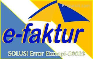 Error EtaxApi 00003 : Nomor Seri Faktur Pajak Bukan Jatah Penjual