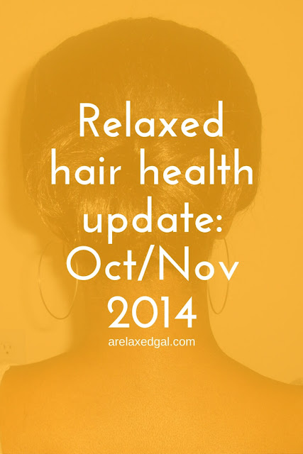 Check out this October and November 2014 Relaxed Hair Health Update from arelaxedgal.com.