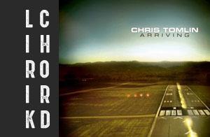 lirik chord kunci lagu rohani terbaru chris tomlin arriving album