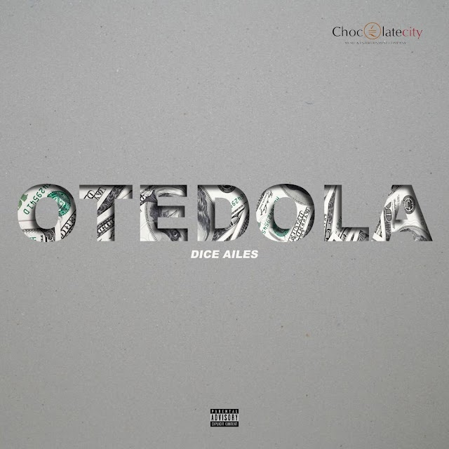 DICE AILES - OTEDOLA WITH THE MONEY