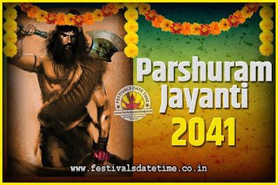 2041 Parshuram Jayanti Date and Time, 2041 Parshuram Jayanti Calendar