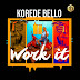 Korede bello - work