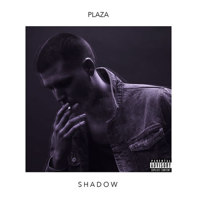 PLAZA - Shadow (EP) - Album Download, Itunes Cover, Official Cover, Album CD Cover Art, Tracklist