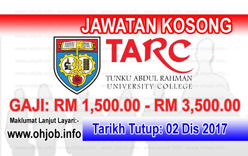 Jawatan Kerja Kosong TARUC - Tunku Abdul Rahman University College logo www.ohjob.info disember 2017