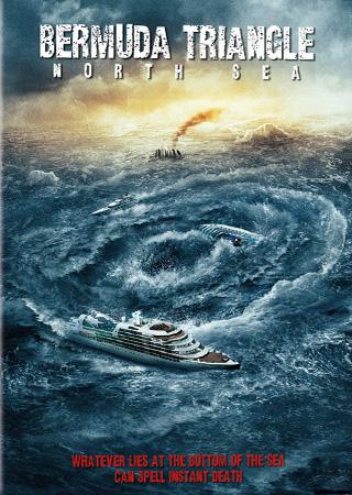 Burmuda Triangle In The North Sea (2012) เบอร์มิวด้า หักแผนคว่ำนรก