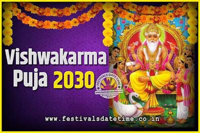 2030 Vishwakarma Puja Date and Time, 2030 Vishwakarma Puja Calendar