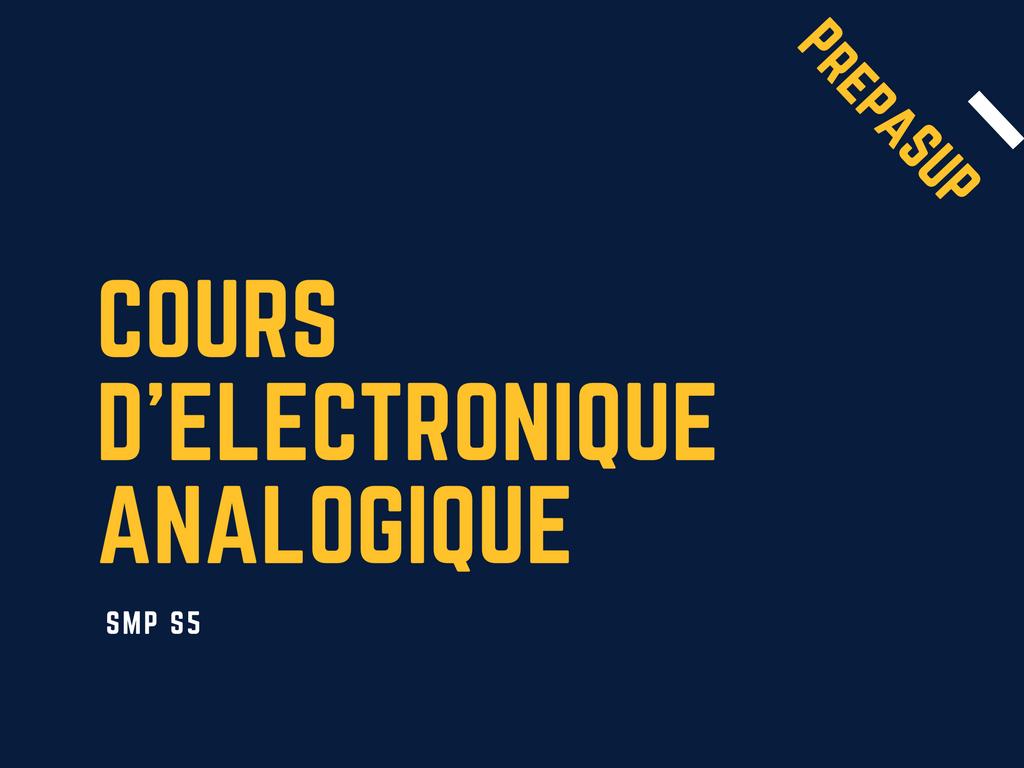 Cours D Electronique Analogique Prepasup