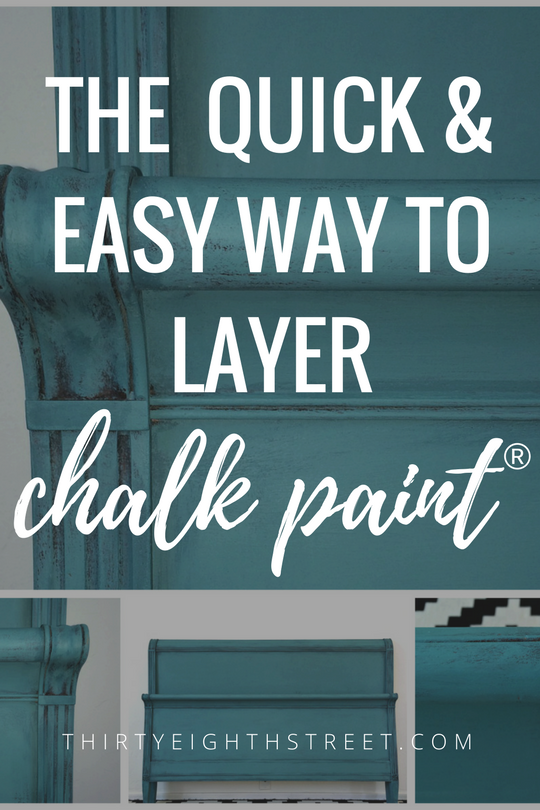 Layering Chalk Paint®