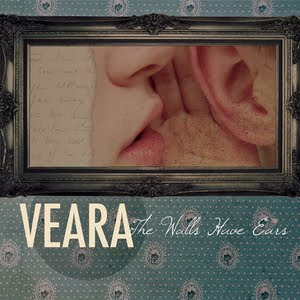 Veara The Walls Have Ears 2007