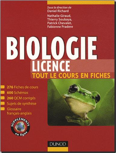 Livre : Biologie Licence, Tout le cours en fiches - Daniel Richard PDF