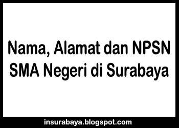 Daftar Nama, Alamat dan NPSN SMA Negeri di Surabaya