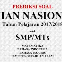 Prediksi Soal UN SMP 2018 Beserta Kunci Jawaban