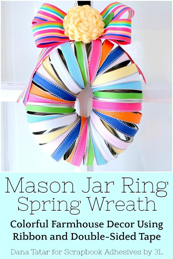 Mason Jar Ring Spring Ribbon Wreath Tutorial by Dana Tatar