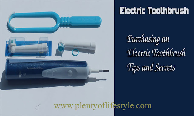 Purchasing an Electric Toothbrush - Tips and Secrets