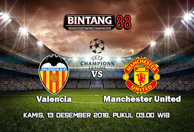 Prediksi Valencia VS Manchester United 13 Desember 2018