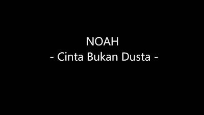 Noah Band Cinta Bukan Dusta