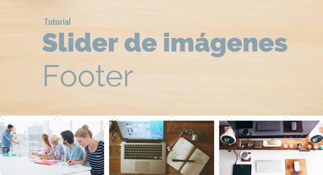 tutorial de como colocar el slider de imagenes en el blog