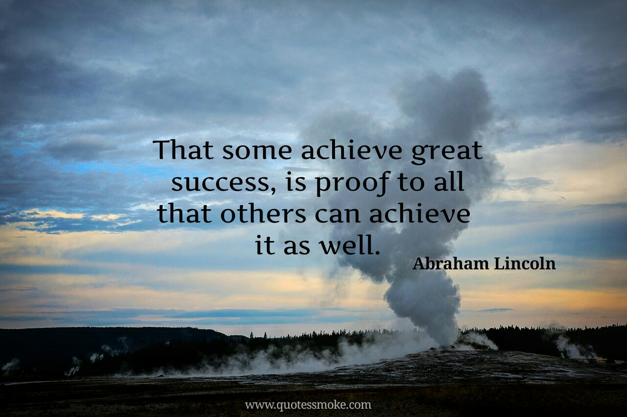 3d71497c53 75 Abraham Lincoln Quotes that will enhance your Willpower - Quotes ...