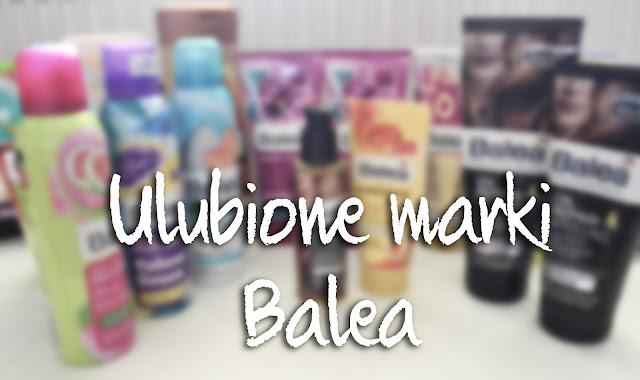 ULUBIONE MARKI - BALEA