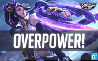 Hero Overpower Mobile Legends Terbaru September 2018