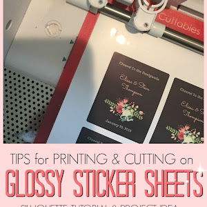Tips for Printing and Cutting on Glossy Sticker Paper (and easy DIY