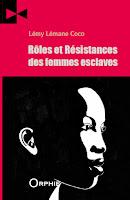 http://lemylemanecoco.blogspot.com/p/roles-et-resistances-des-femmes.html