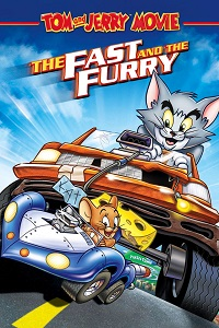 Poster Tom and Jerry: The Fast and the Furry