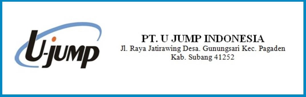 Lowongan Kerja Daerah Subang Terbaru Bulan ini PT U jump Indonesia