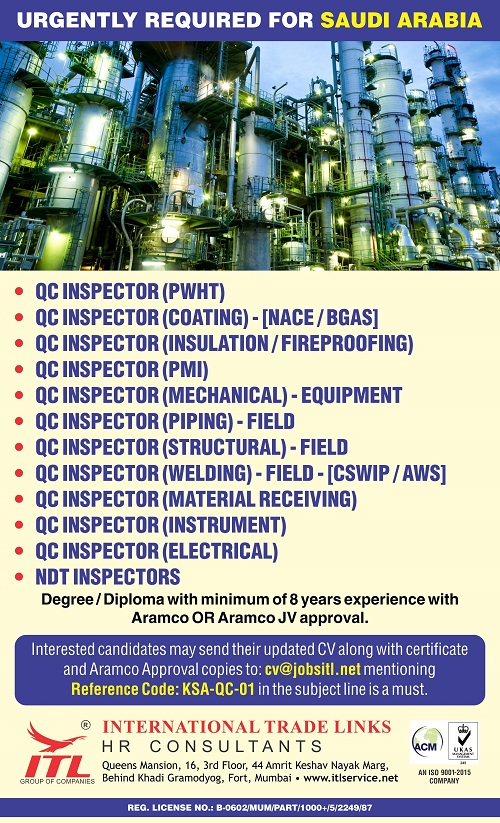 Saudi Arabia Jobs, QA/QC Jobs, PWHT Jobs, Insulation Jobs, QA/QC Engineer, QC Mechanical, Piping QC Inspector, QC Electrical, QC Instrument, NDT Inspector, ITL HR Consultants