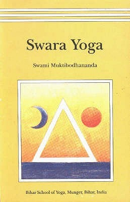 Swara Yoga The Tantric Science Of Brain Breathing by Swami