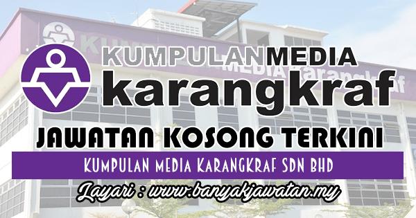 Jawatan Kosong 2018 di Kumpulan Media Karangkraf Sdn Bhd