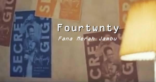 Fourtwnty - Fana Merah Jambu