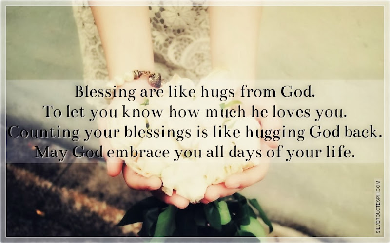 Blessing Are Like Hugs From God, Picture Quotes, Love Quotes, Sad Quotes, Sweet Quotes, Birthday Quotes, Friendship Quotes, Inspirational Quotes, Tagalog Quotes