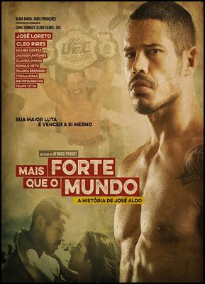 Mais Forte que o Mundo: A História de José Aldo (Nacional)