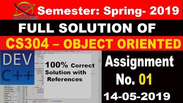 CS304 Assignment No 1 Solution Spring 2019