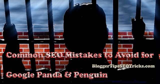 common seo mistakes to avoid for google panda and penguin